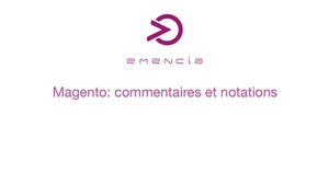 Magento Commerce : commentaires et notations